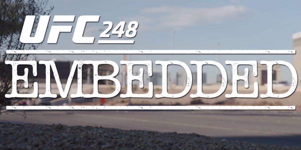 UFC 248 Embedded